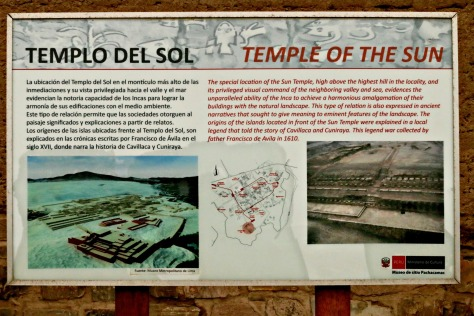 This site was originally used for the worship of Pacha Kamaq ('Earth Maker'), the creator god. The Inca continued to use Pachacamac as a religious shrine and added Pacha Kamaq to their pantheon of gods. They constructed the huge Temple of the Sun. This is built on the west side of the complex and overlooks the Pacific Ocean