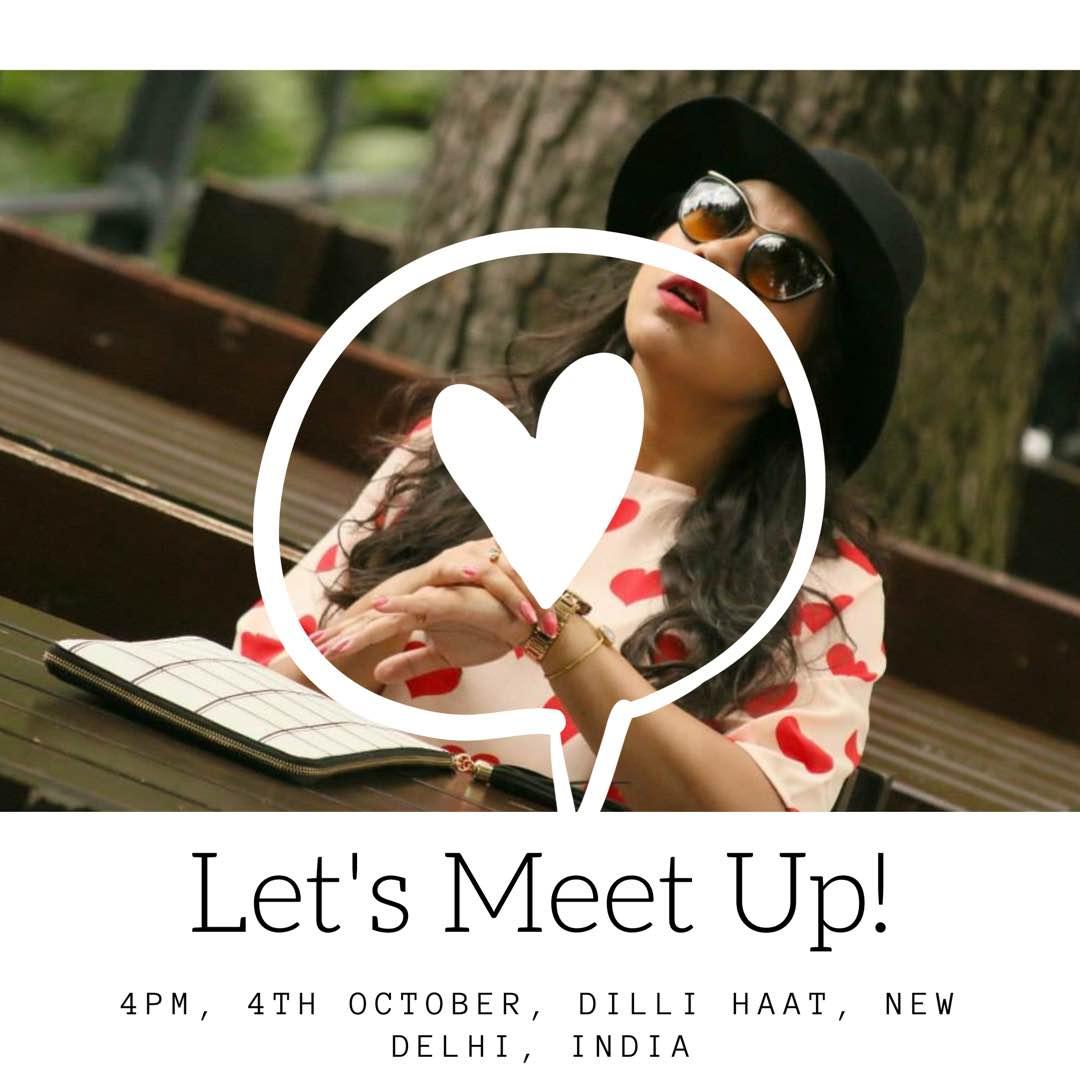 Lets meet up in Delhi!